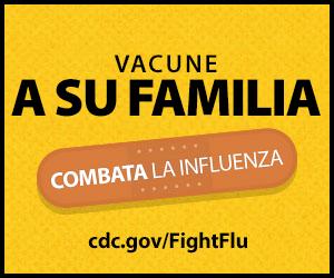 Vacune a su familia: ¡combata la influenza!