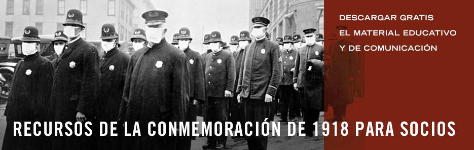 Recursos de laconmemoración de 1918para socios