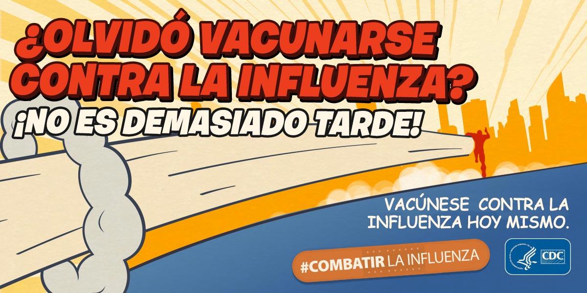 ¿Se olvidó de vacunarse contra la influenza? ¡No es demasiado tarde!