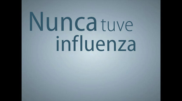 Jamás tuve influenza: 60